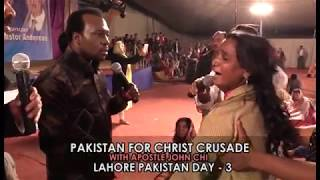 Pakistan for Christ crusade with Apostle John Chi Day 3 , Healing Prayer