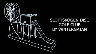 Slottskogen Disc Golf Club By Wintergatan / Track 4/9