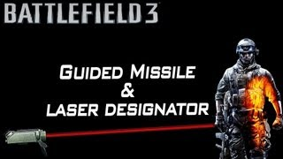 BF3 | Guided Missile & Laser designator