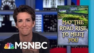 Donald Trump Likely To Skip Ireland On Upcoming Trip   Rachel Maddow   MSNBC