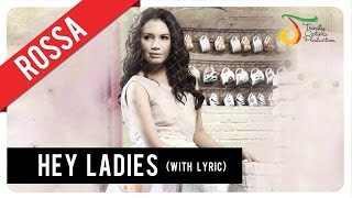 Download Lagu Rossa - Hey Ladies (with Lyric) | VC Trinity Gratis STAFABAND