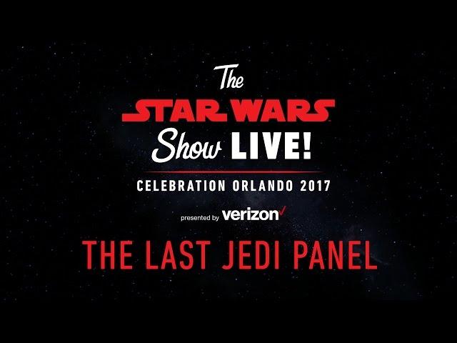 Star Wars The Last Jedi Panel  Star Wars Celebration Orlando 2017 US