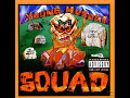 young murder squad-to tha g