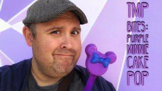 TMP Bites: Purple Minnie Cake Pop at Disney's Magic Kingdom!