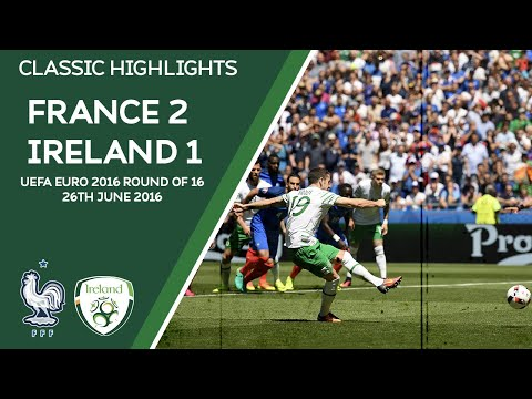 CLASSIC HIGHLIGHTS | France 2-1 Ireland - UEFA Euro 2016 Round of 16