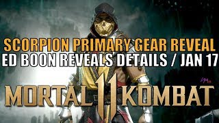 Mortal Kombat 11 New Primary Scorpion Gear / Ed Boon Reveals about January 17 / Box Art / Gameplay