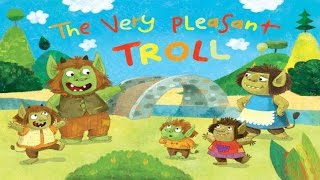 The Very Pleasant Troll - Nick Jr.