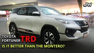 Toyota Fortuner review 2.4G TRD -Is it better than the Montero? -Philippines