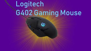 The Cheaper G502 Gaming Mouse? | Logitech G402 Review
