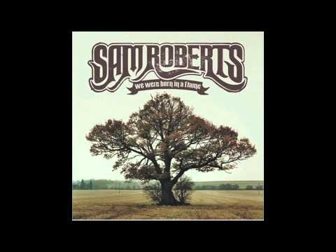 Sam Roberts - Dont Walk Away Eileen
