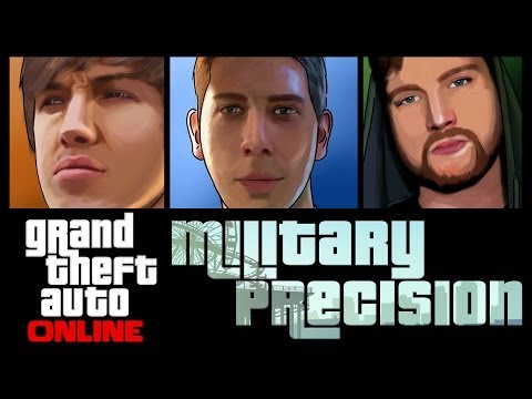 Grand Theft Auto 5 Online - Military Precision