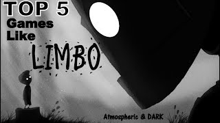 TOP 5 Games Like LIMBO (PC, PS4, Xbox One)