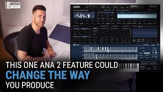 This One ANA 2 Feature Could Change the Way You Produce 🎹⚡️