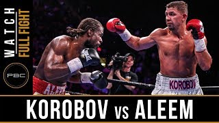 Korobov vs Aleem FULL FIGHT: PBC on FOX - May 11, 2019