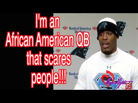 "Cam Newton Gets Called Out For Saying:""I'm an African American QB that scares people"""