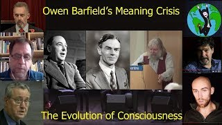 Owen Barfield's Meaning Crisis and the Evolution of Consciousness