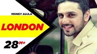 London   Money Aujla Feat. Nesdi Jones & Yo Yo Honey Singh   Latest Punjabi Songs   2014