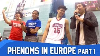 Episode #9 | Phenoms in Europe Part 1: Set, Spike, Dunk | Phenoms Season 2