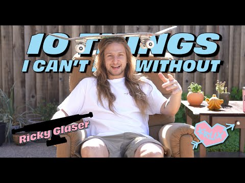10 THINGS RICKY GLASER CAN'T LIVE WITHOUT! | Krux Trucks