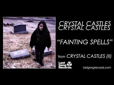 Crystal Castles - Fainting Spells