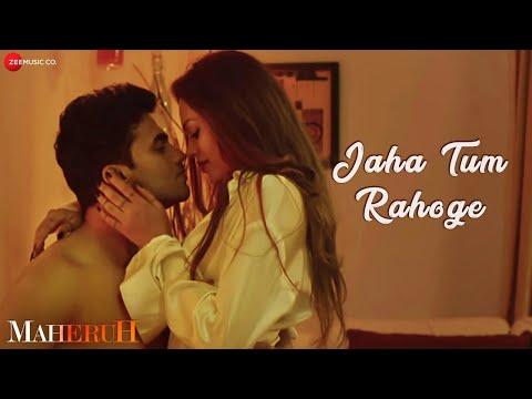 Jaha Tum Rahoge | Maheruh | Amit Dolawat & Drisha More | Altamash Faridi | Kalyan Bhardhan thumbnail