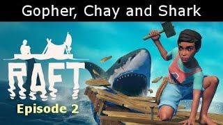 The Raft #2 : We need a bigger BBQ!