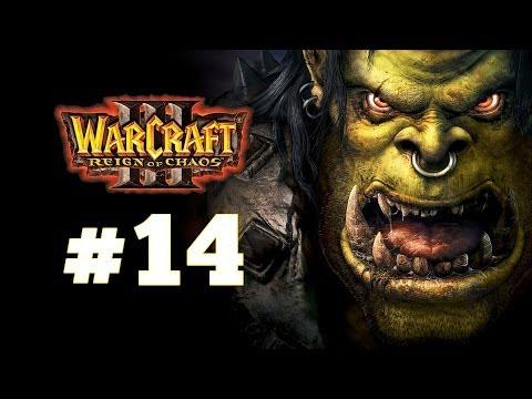 Warcraft 3 Господство Хаоса - Часть 14 - Вторжение на Калимдор - Прохождение кампании Орды