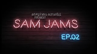 SAM Jams - Episode 2