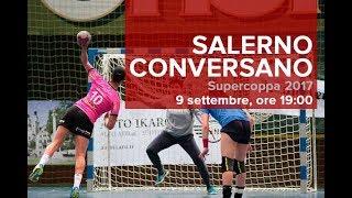 Supercoppa 2017: SALERNO - CONVERSANO