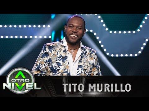 'El Cantante' - Tito Murillo - Fusiones | A otro Nivel