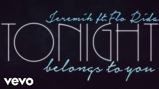 Jeremih feat. Flo Rida - Tonight Belongs to U!