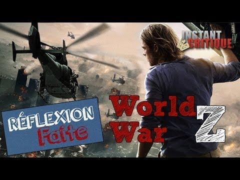 Réflexion Faite #2 – World War Z