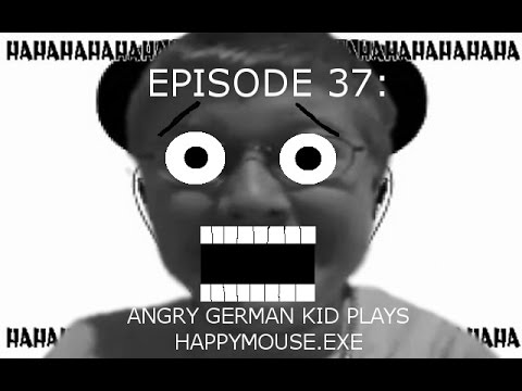 Agk Ep 37 Angry German Kid Plays Happymouse.exe video