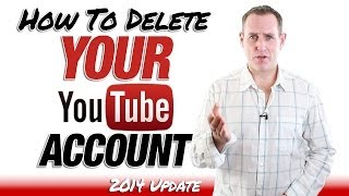How To Delete A YouTube Account - 2014