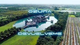 Ozuna Devuelveme Audio Oficial
