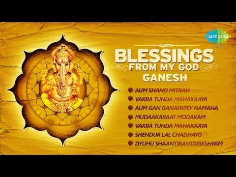 Blessings From My God Ganesha - Ganesha Songs - Devotional Songs...