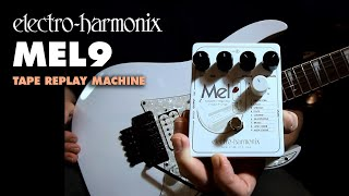 Electro-Harmonix MEL9 Tape Replay Machine