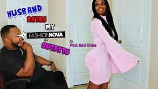 Husband Rates My Fashion Nova Outfits - ⚠ Nate is blunt!