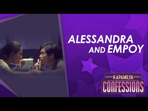 Kapamilya Confessions with Alessandra & Empoy