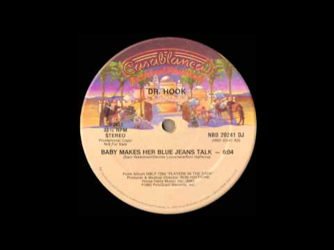 Dr. Hook   Baby Makes Her Blue Jeans Talk  Extended Version
