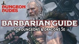 Barbarian Guide - Classes in Dungeons and Dragons 5e