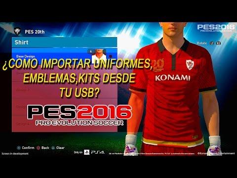 PES 2016: Importar uniformes desde tu USB a Pes 2016 PS4 [Enlace para descargar kits. emblemas. etc]