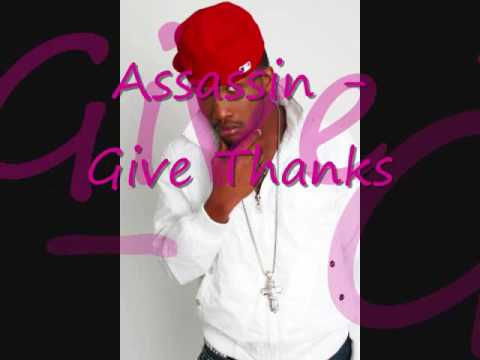 Assassin - Give thanks (New Chapter Riddim)