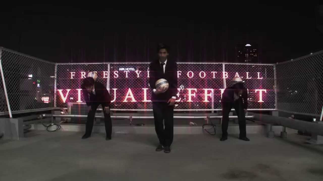 "RAPAZ×RIBIA【FREESTYLE FOOTBALL ""VISUAL EFFECT""】"