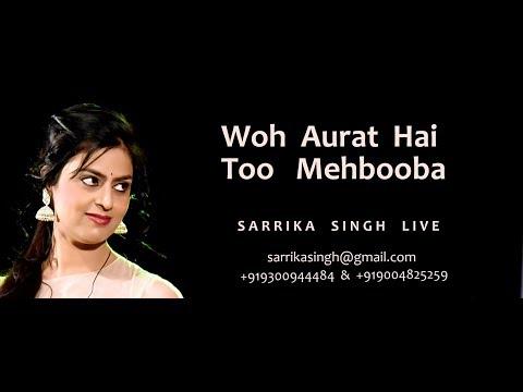 Woh Aurat Hai Too Mehbooba | Satyam Shivam Sundaram |Sarrika Singh Live