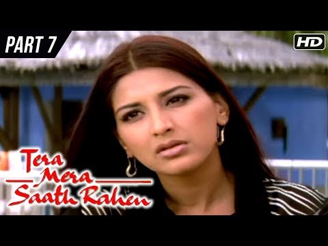 Tera Mera Saath Rahen | Part 7 | Sonali Bendre, Ajay Devgan, Namrata Shirodkar | Latest Hindi Movies