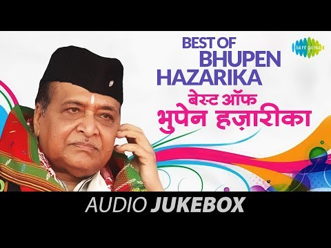 Best Of Bhupen Hazarika | O Ganga Behti Ho Kyon | Hindi Songs | Audio Jukebox video
