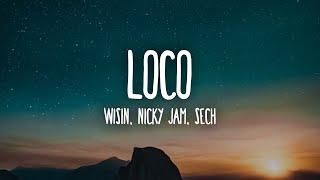 Download lagu Wisin, Nicky Jam, Sech - Loco (Letra/Lyrics) ft. Los Legendarios