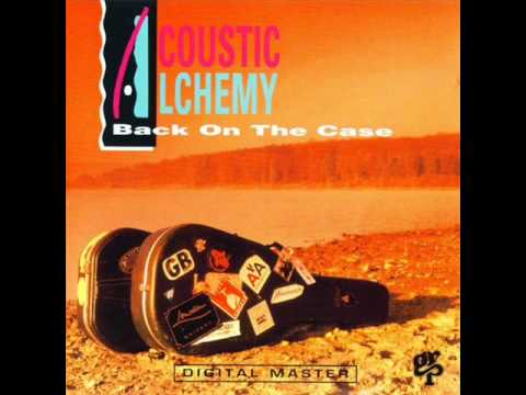 Acoustic Alchemy - On The Case