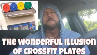 Crossfit Plates are a JOKE!!!